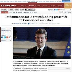 L'ordonnance sur le crowdfunding présentée en Conseil des ministres