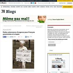 Petite ordonnance d'urgence pour Français pessimistes et crispés