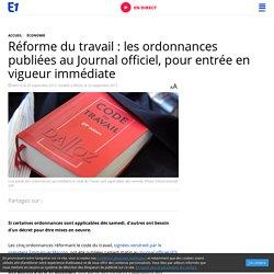 Réforme du travail : les ordonnances publiées au Journal officiel, pour entrée en vigueur immédiate