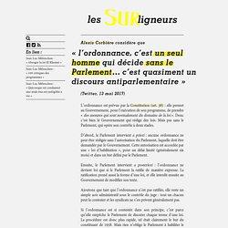 Non, Alexis Corbière, les ordonnances ne sont pas décidées par un seul homme sans le Parlement - Les Surligneurs