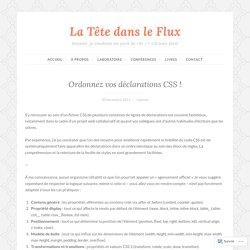 Ordonnez vos déclarations CSS ! – La Tête dans le Flux