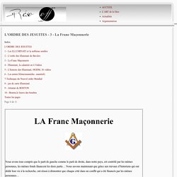 L'ORDRE DES JESUITES - 3 - La Franc Maçonnerie