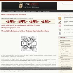 Ordre Kabbalistique de la Rose+Croix « Autres Sociétés Secrètes « Sociétés Secrètes