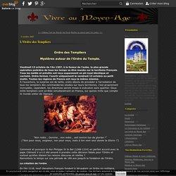 L'Ordre des Templiers - Vivre au Moyen âge