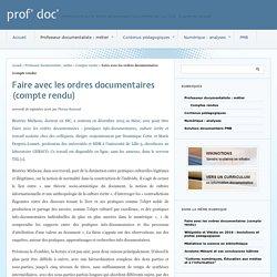 Faire avec les ordres documentaires (compte rendu) - prof' doc'