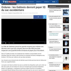 Ordures : les Gatinois devront payer 5$ du sac excédentaire
