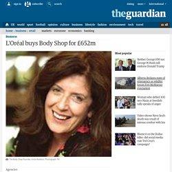 L'Oréal buys Body Shop for £652m