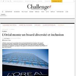 L'Oréal monte un board diversité et inclusion