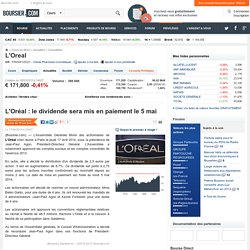 L'Oréal : le dividende sera mis en paiement le 5 mai