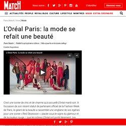 L'Oréal Paris: la mode se refait une beauté