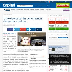 L'Oréal porté par les performances des produits de luxe