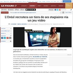 Emploi : L'Oréal recrutera un tiers de ses stagiaire