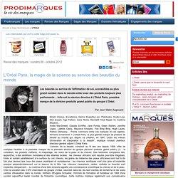 L'Oréal Paris, la magie de la science au service des beautés du monde (Annexe 3: N°2)
