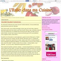 """Orecchiette """"alla pulitura"""" et piments doux - L'Italie dans ma cuisine"""