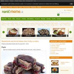 Nepečené orechové keksy bez múky a cukru, Zdravé recepty, recept