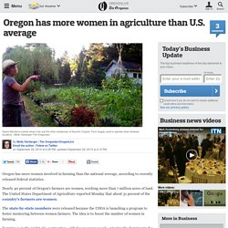 Oregon has more women in agriculture than U.S. average