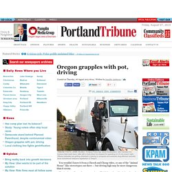 Oregon grapples with pot, driving