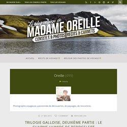 Oreille, Auteur à Le blog de Madame Oreille