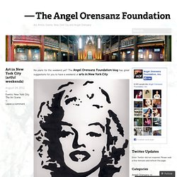 The Angel Orensanz Foundation NYC