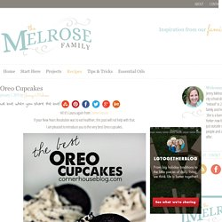 Oreo Cupcakes - The Melrose Family