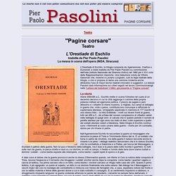 L'Orestiade di Eschilo tradotta da Pier Paolo Pasolini - Teastro