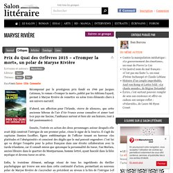 Prix du Quai des Orfèvres 2015 – «Tromper la mort», un polar de Maryse Rivière