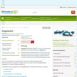 Orgametril - Onmeda: Medizin & Gesundheit