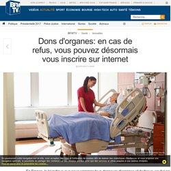 Dons d'organes: en cas de refus, vous pouvez désormais vous inscrire sur internet
