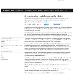 Organic farming, carefully done, can be efficient