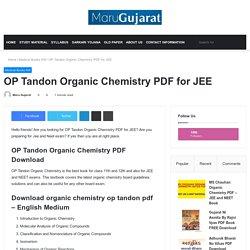 OP Tandon Organic Chemistry PDF For JEE - Maru Gujarat