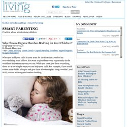Why Choose Organic Bamboo Bedding for Your Children? - Smart Parenting