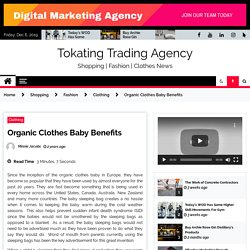 Organic Clothes Baby Benefits
