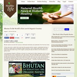 Bhutan To Be World's First 100% Organic Country
