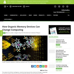 How Organic Memory Devices Can Change Computing