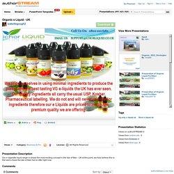 Organic E Liquid - UK