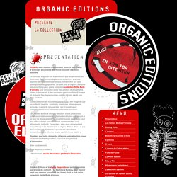 Organic Editions : Présentation