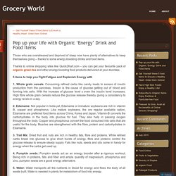Pep up your life with Organic 'Energy' Drink and Food Items