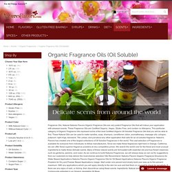 Organic Fragrance Oils (Oil Soluble)