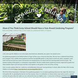 Share if You Think Every School Should Have a Year-Round Gardening Program!