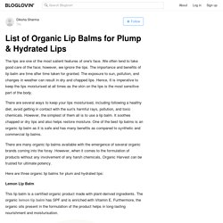 List of Organic Lip Balms for Plump & Hydrated Lips