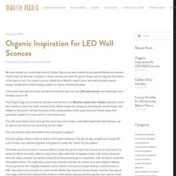 Organic Inspiration for LED Wall Sconces — Martin Pierce