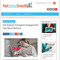 Get Organic Instagram Engagement Like Never Before! - Fast Insta Growth