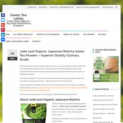 Jade Leaf Organic Japanese Matcha - Does The Green Tea Powder Benefit? Review!