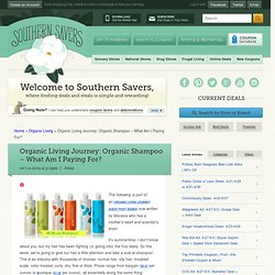 Organic Living Journey: Organic Shampoo - What Am I Paying For?