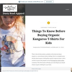 Things To Know Before Buying Organic Kangaroo T-Shirts For Kids – Dusty Road Apparel