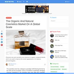 The Organic And Natural Cosmetics Market On A Global Scale