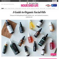 A Guide to Organic Facial Oils