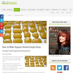 How to Make Organic Herbal Cough Drops