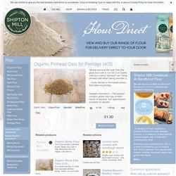 Organic Pinhead Oats for Porridge : Buy Online From the Shipton Mill Bakery -