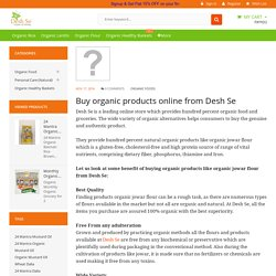 Buy organic products online from Desh Se